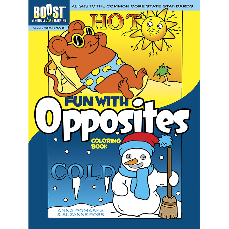 Boost Fun With Opposites Coloringbook Gr Pk-k