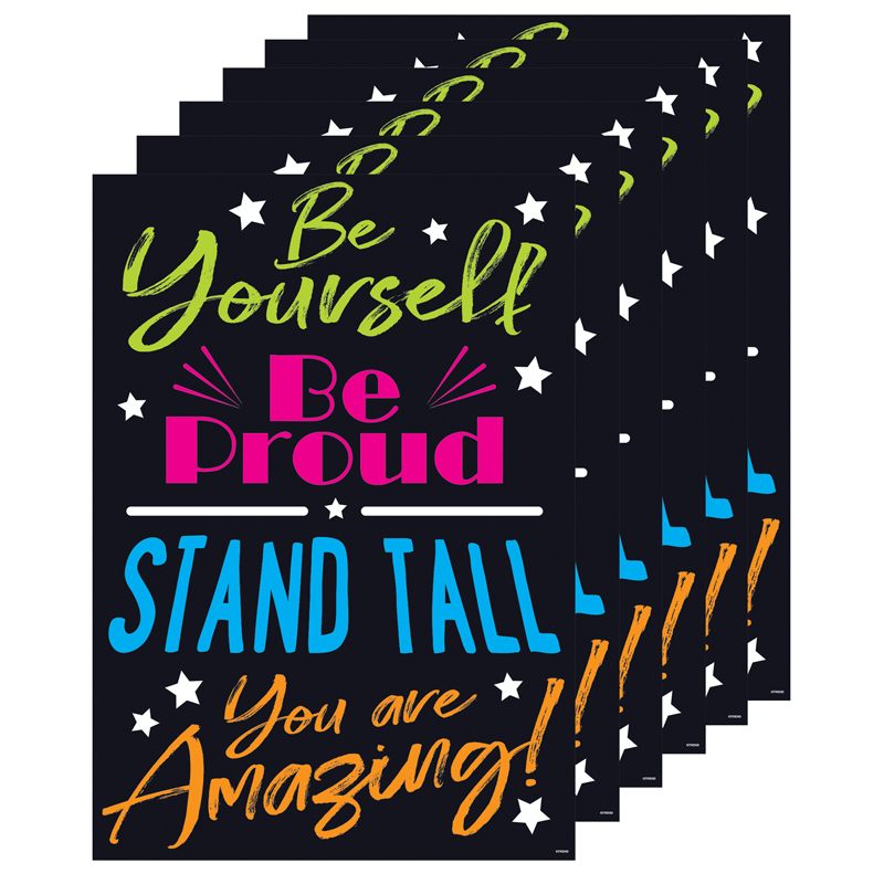(6 Ea) Be Yourself Be Proud Standtall You Are Amazing Poster